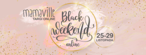 Targi Mamaville Online Black Weekend